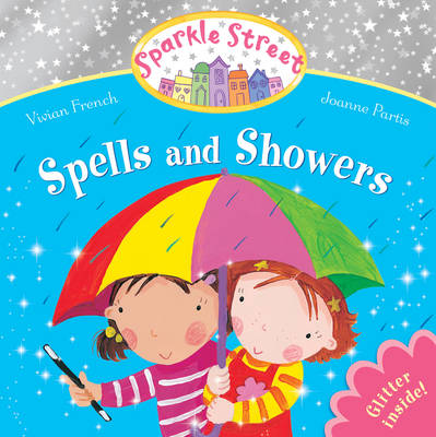 Sparkle Street: Spells and Showers (Paperback)