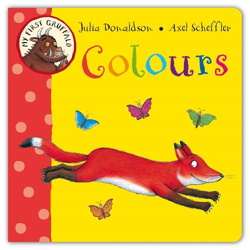 My First Gruffalo: Colours - My First Gruffalo (Board book)