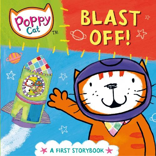 Poppy Cat TV: Blast Off! - Poppy Cat TV (Board book)