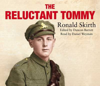 The Reluctant Tommy: An Extraordinary Memoir of the First World War (CD-Audio)