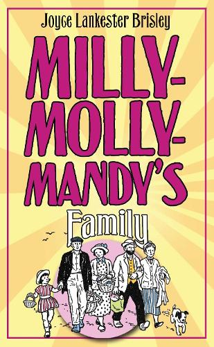Milly-Molly-Mandy's Family - The World of Milly-Molly-Mandy (Hardback)