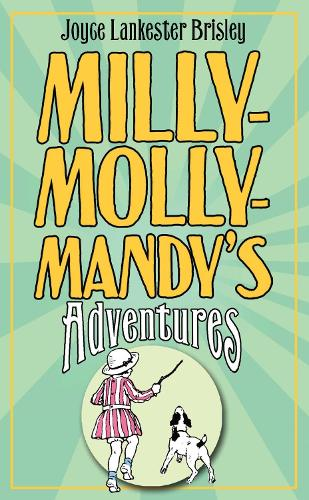 Milly-Molly-Mandy's Adventures - The World of Milly-Molly-Mandy (Hardback)