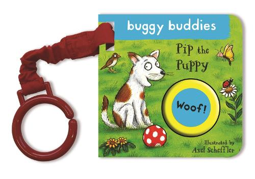Pip the Puppy Buggy Book - Noisy Buggy Buddies (Board book)