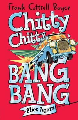 Chitty Chitty Bang Bang Flies Again - Chitty Chitty Bang Bang (Hardback)