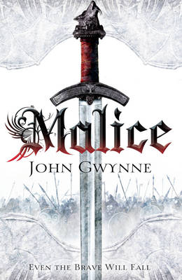 Malice: The Faithful and the Fallen: Book One (Hardback)