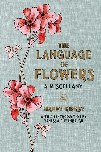 The Language of Flowers Gift Book (Hardback)