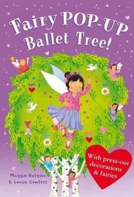 Treetop Fairies: Fairy Pop-Up Ballet Tree (Hardback)