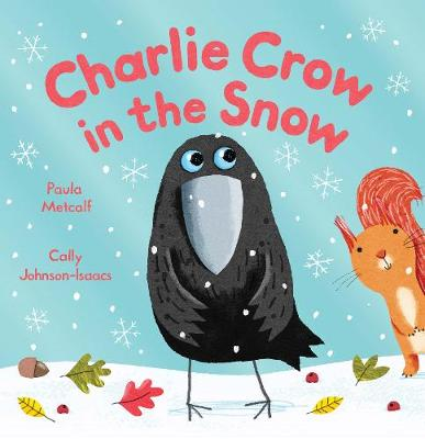 Charlie Crow in the Snow (Paperback)