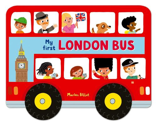 Whizzy Wheels: My First London Bus - Whizzy Wheels (Board book)