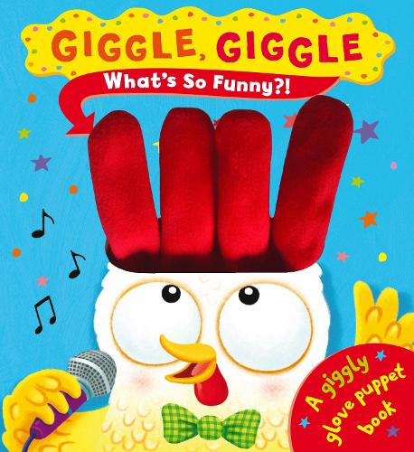 Giggle Giggle What's So Funny? (Hardback)