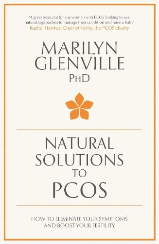 Natural Solutions to PCOS: How to eliminate your symptoms and boost your fertility (Paperback)