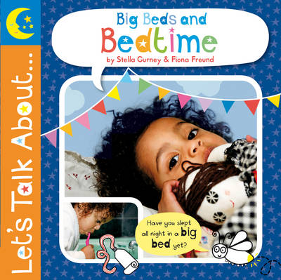 Let's Talk About: Big Beds and Bedtime (Hardback)