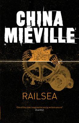 Railsea (Hardback)
