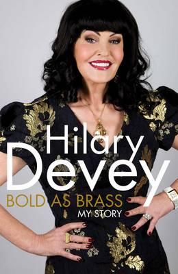 Bold As Brass: My Story (Hardback)
