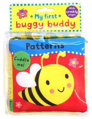 My First Buggy Buddy: Patterns: a Crinkly Cloth Book for Babies! (Rag book)