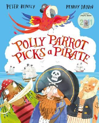 Polly Parrot Picks a Pirate (Hardback)