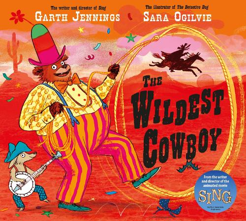 The Wildest Cowboy (Hardback)