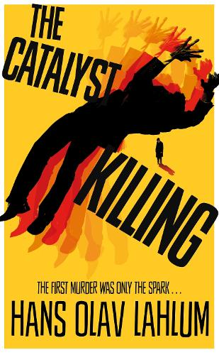 The Catalyst Killing - K2 and Patricia series (Hardback)