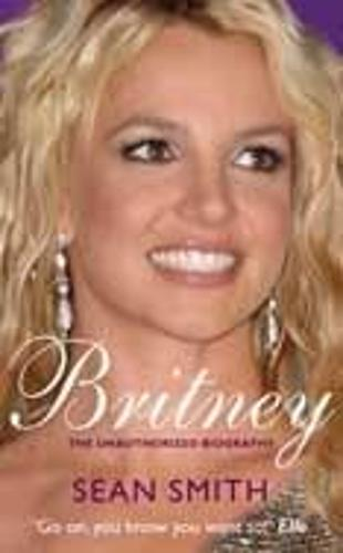 Britney: The Biography (Paperback)