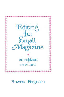 Editing the Small Magazine (Paperback)