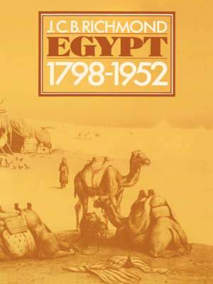 Egypt 1798-1952: Her Advance Towards a Modern Identity (Hardback)