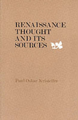 Renaissance Thought and its Sources (Paperback)