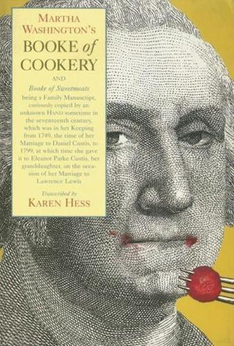 Martha Washington's Booke of Cookery and Booke of Sweetmeats (Paperback)