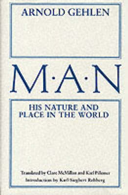 Man: His Nature and Place in the World (Hardback)