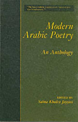 Modern Arabic Poetry: An Anthology (Paperback)