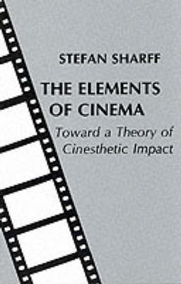 The Elements of Cinema (Paperback)