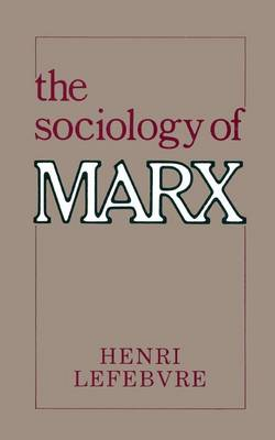 The Sociology of Marx (Paperback)