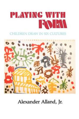 Playing with Form: Children Draw in Six Cultures (Paperback)