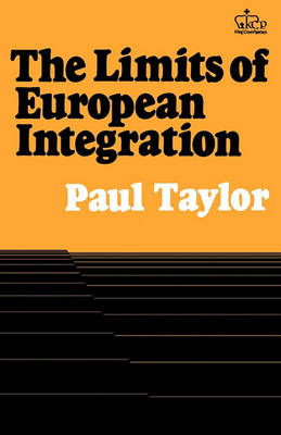 The Limits of European Integration (Paperback)