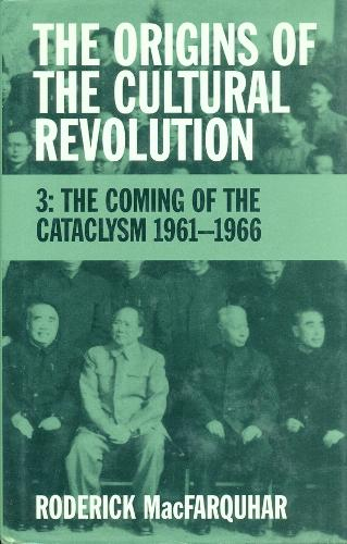 The The Origins of the Cultural Revolution: The Origins of the Cultural Revolution Great Leap Forward 1958-1960 v. 2 - Studies of the Weatherhead East Asian Institute, Columbia University (Paperback)