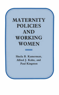 Maternity Policies and Working Women (Paperback)