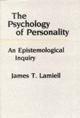 The Psychology of Personality: An Epistemological Inquiry (Hardback)