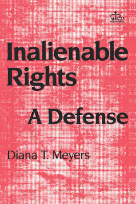 Inalienable Rights: A Defense (Paperback)