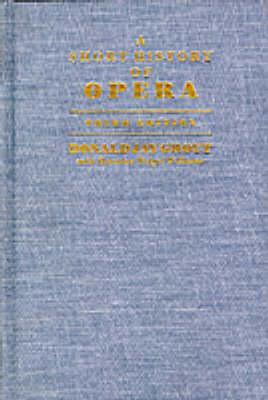 A Short History of Opera (Hardback)
