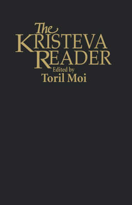 The Kristeva Reader (Hardback)