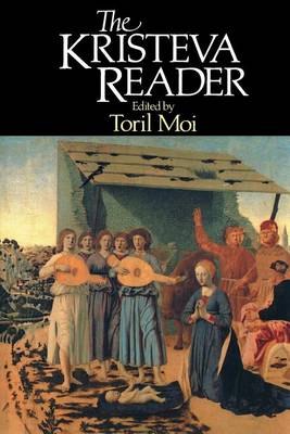 The Kristeva Reader (Paperback)