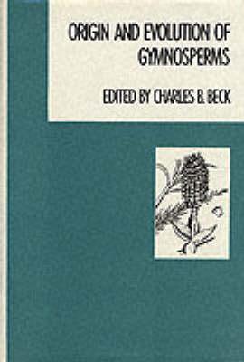 Origin and Evolution of Gymnosperms (Hardback)