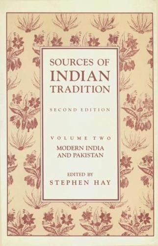 Sources of Indian Tradition: Modern India and Pakistan (Hardback)
