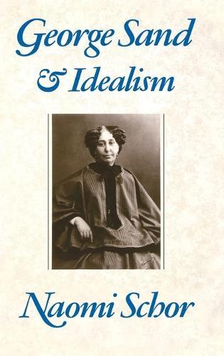 George Sand and Idealism (Hardback)
