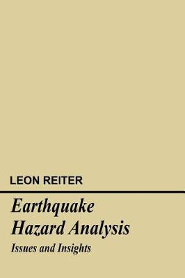 Earthquake Hazard Analysis: Issues and Insights (Hardback)