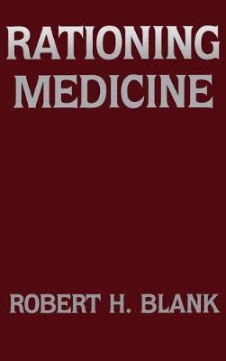 Rationing Medicine (Hardback)