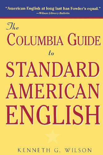 The Columbia Guide to Standard American English (Paperback)