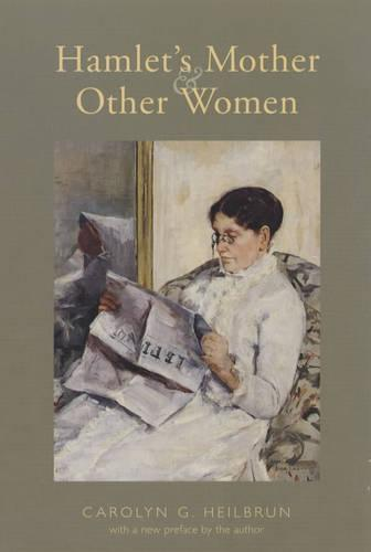 Hamlet's Mother and Other Women - Gender and Culture Series (Paperback)