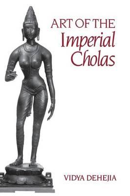 Art of the Imperial Cholas (Hardback)