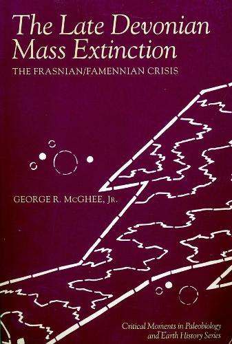 The Late Devonian Mass Extinction: The Frasnian/Famennian Crisis (Paperback)