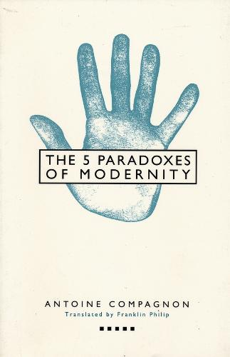 Five Paradoxes of Modernity (Paperback)